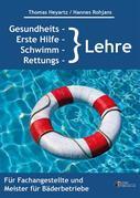 Gesundheits-, Erste Hilfe-, Schwimm- und Rettungslehre
