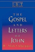 The Gospel and Letters of John: Interpreting Biblical Texts Series