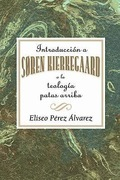 Introduccion a Soren Kierkegaard a la Teologia Patas Arriba AETH: Introduction to Soren Kierkegaard Upside Down Theology AETH (Spanish) - eBook [ePub]