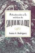 Introduccion a la mistica de San Juan de la Cruz AETH: An Introduction to the Mysticism of St. John of the Cross AETH (Spanish) - eBook [ePub]
