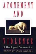 Atonement and Violence: A Theological Conversation