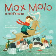 Max Malo à vol d'oiseau
