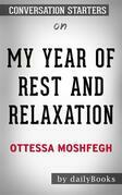 My Year of Rest and Relaxation: by Ottessa Moshfegh | Conversation Starters