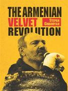 The Armenian Velvet Revolution