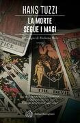 La morte segue i magi