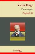 Victor Hugo : Oeuvres complètes et annexes (annotées, illustrées)