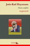 Joris-Karl Huysmans : Oeuvres complètes et annexes (annotées, illustrées)