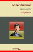 Arthur Rimbaud : Oeuvres complètes et annexes (annotées, illustrées)