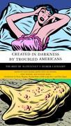 Created in Darkness by Troubled Americans: The Best of McSweeney's, Humor Category