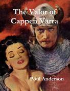The Valor of Cappen Varra