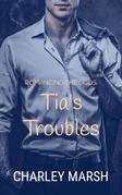 Tia's Troubles