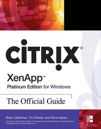 Citrix XenApp Platinum Edition for Windows: The Official Guide