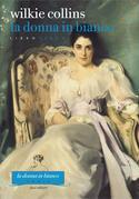 La donna in bianco. Libro terzo