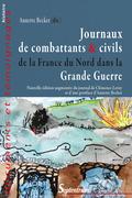 Journaux de combattants et civils de la France du Nord dans la Grande Guerre