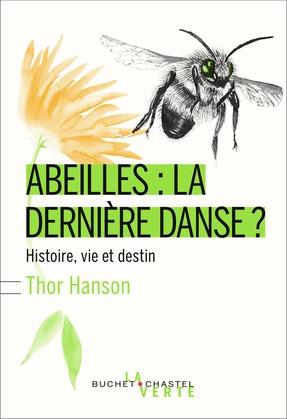 Les abeilles : la dernière danse ?