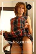 Megan Marlinez: Volume #5