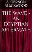 The Wave - An Egyptian Aftermath