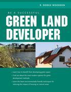Be A Successful Green Land Developer