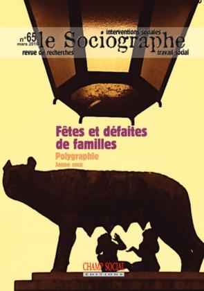 Le sociographe n°65. Fêtes et défaites de familles