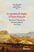 Le royaume de Naples à l'heure française