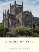 A Monk of Fife