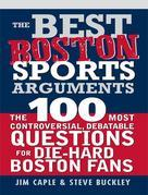Best Boston Sports Arguments