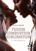 Fusion, combustion, sublimation - L'Intégrale