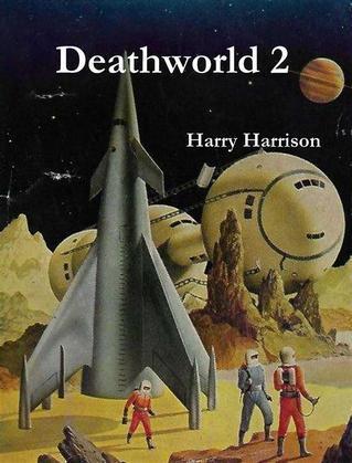 Deathworld 2