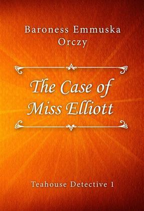 The Case of Miss Elliott