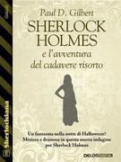 Sherlock Holmes e l'avventura del cadavere risorto
