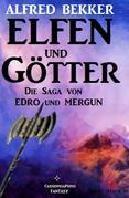 Edro und Mergun - Elfen und Götter