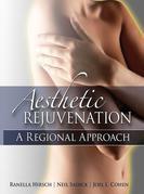 Aesthetic Rejuvenation: A Regional Approach