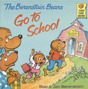The Berenstain Bears Go To School (Deluxe Edition)