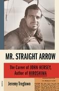 Mr. Straight Arrow