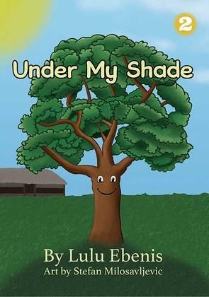 Under My Shade