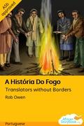 A História Do Fogo