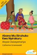 Abana Mu Biruhuko Kwa Nyirakuru
