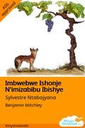 Imbwebwe Ishonje N'imizabibu Ibishye
