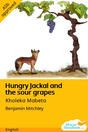 Hungry Jackal and the sour grapes
