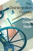 The Disintegration Machine