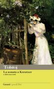 La sonata a Kreutzer e altri racconti