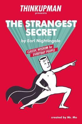 Thinkupman presents: The Strangest Secret