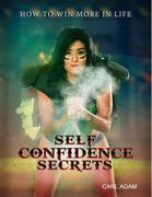 Self-Confidence Secrets