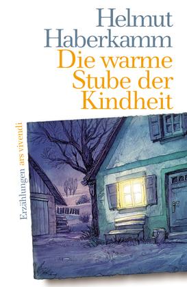 Die warme Stube der Kindheit (eBook)