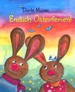 Endlich Osterferien!