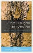 From Huhugam to Hohokam
