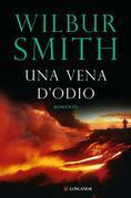 Wilbur Smith - Una vena d'odio