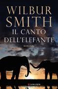 Wilbur Smith - Il canto dell'elefante