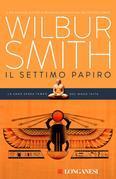 Wilbur Smith - Il settimo papiro