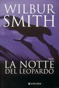 Wilbur Smith - La notte del leopardo